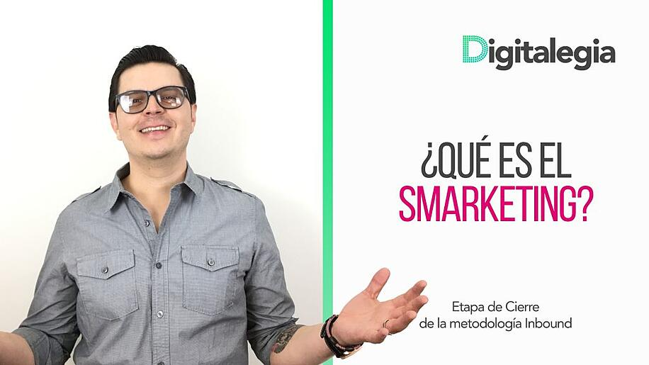 [VIDEO] ¿QUÉ ES SMARKETING?