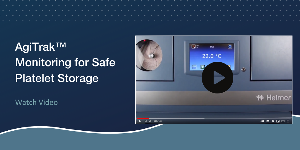 Learn More about AgiTrak™ Monitoring for Platelet Agitators