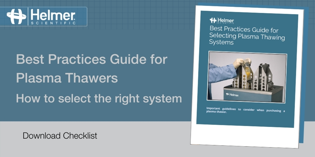 How to Select a System for Thawing Frozen Plasma