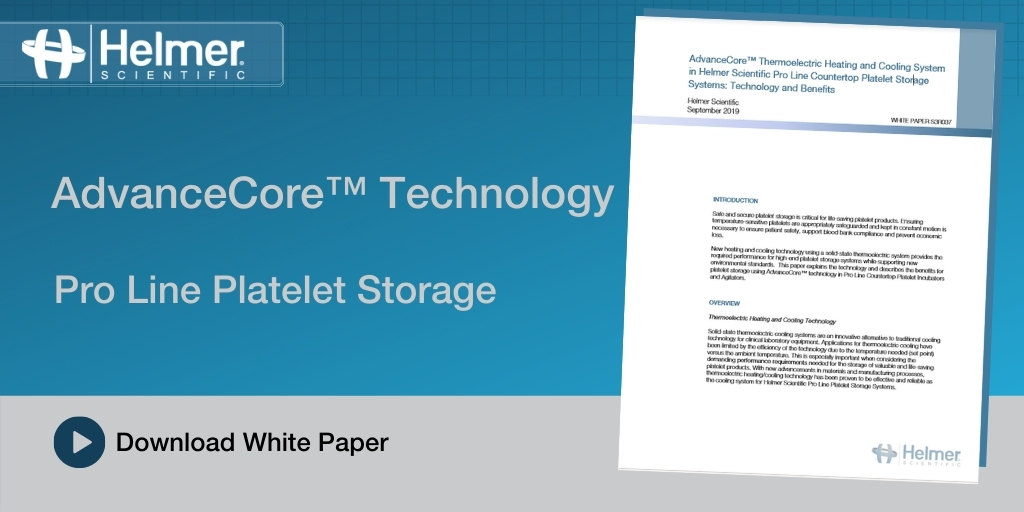 Pro Line Platelet Storage: Benefits of Innovative Technology