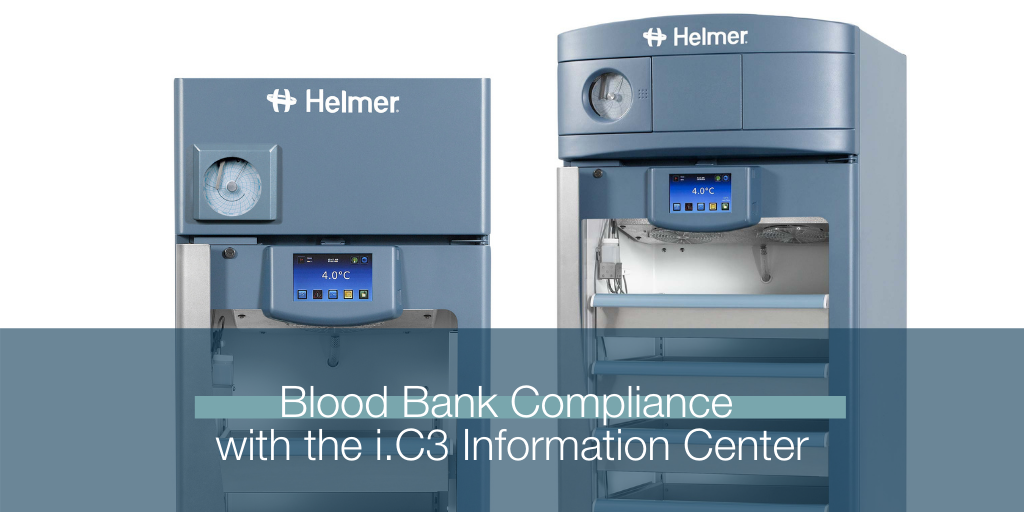 Support Blood Bank Compliance with the i.C3® Information Center