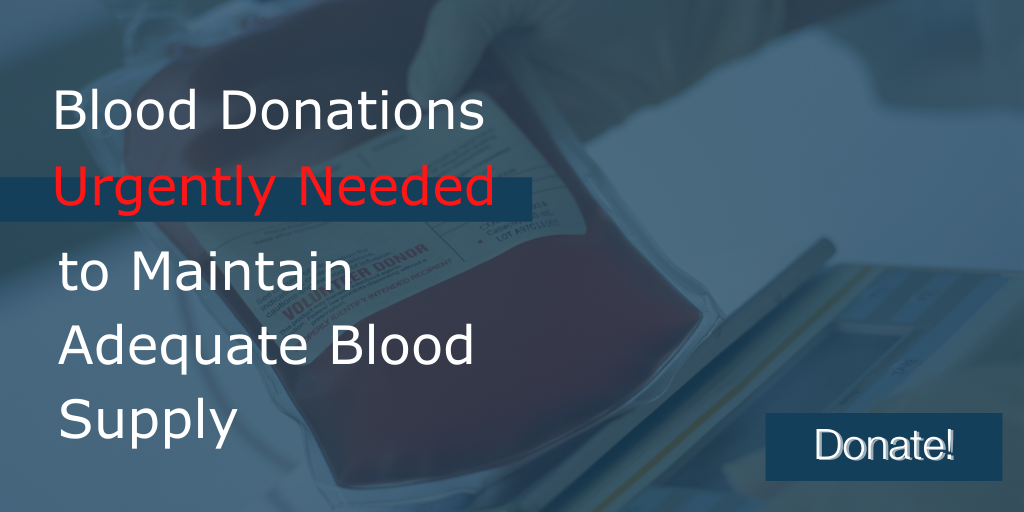 Blood Donations Urgently Needed to Maintain Adequate Blood Supply
