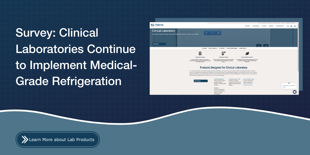 Survey: Clinical Laboratories Continue to Implement Medical-Grade Refrigeration