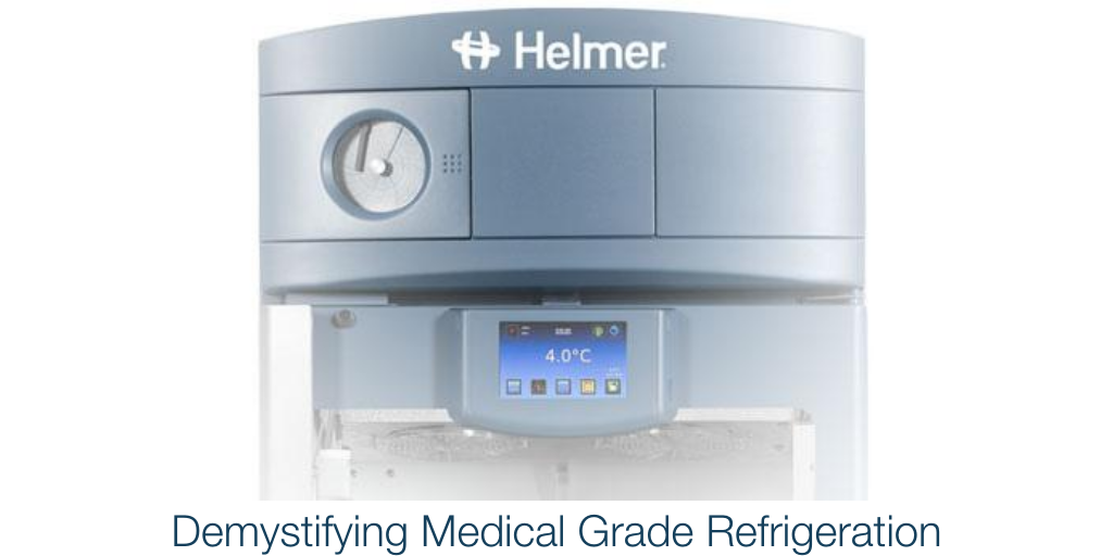 Demystifying Medical Grade Refrigeration