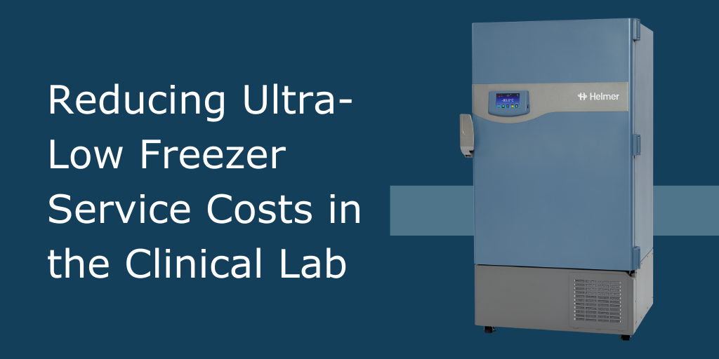 Reducing Ultra-Low Freezer Service Costs in the Clinical Lab