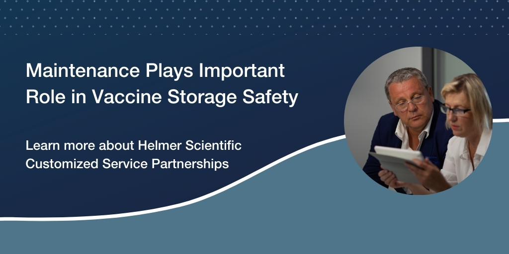 Vaccine Storage Safety and the Importance of Routine Maintenance