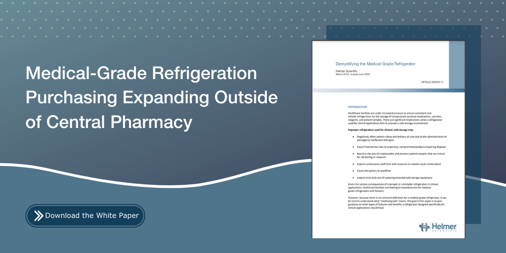 Medical-Grade Refrigeration Purchasing Expanding Outside of Central Pharmacy