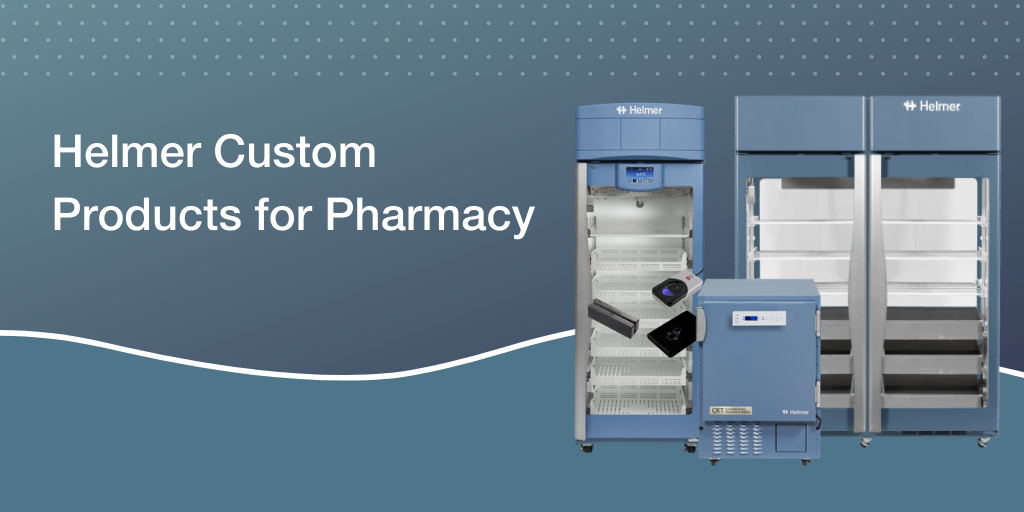 Helmer Custom Products for Pharmacy