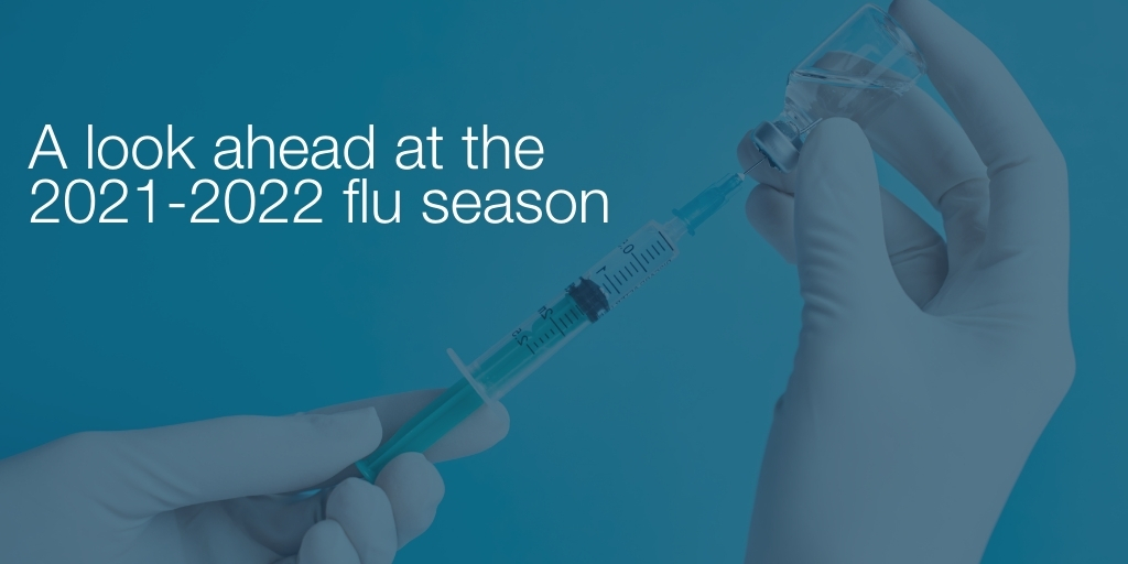 Looking Ahead to the 2021-2022 Flu Season and Back to School Immunization