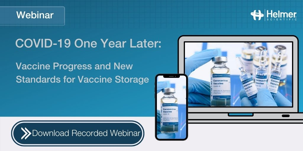 Webinar Recap | COVID-19 One Year Later: Vaccine Progress and New Standards for Vaccine Storage