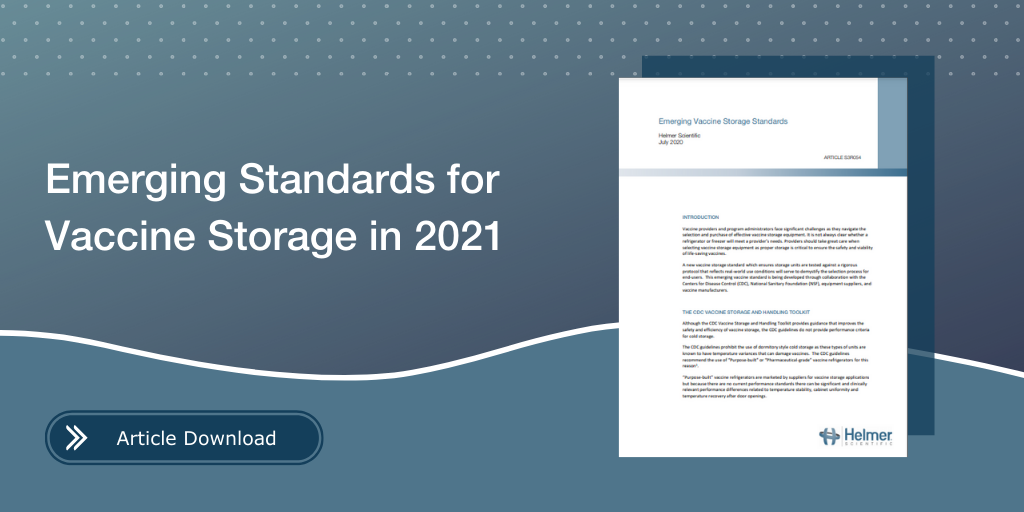 Emerging Standards for Vaccine Storage in 2021