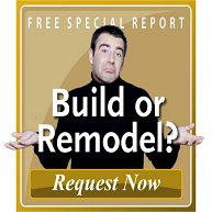 Build or Remodel?