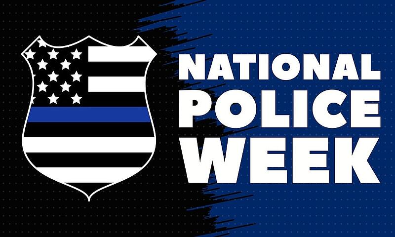 It Is National Police Week: Our Tribute
