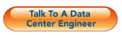 talk to a data center engineer