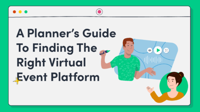 Virtual Event Platforms: The 2021 Guide