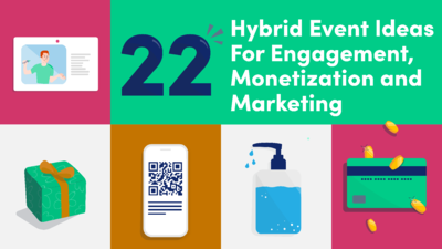 22 Hybrid Event Ideas For Engagement, Monetization and Marketing