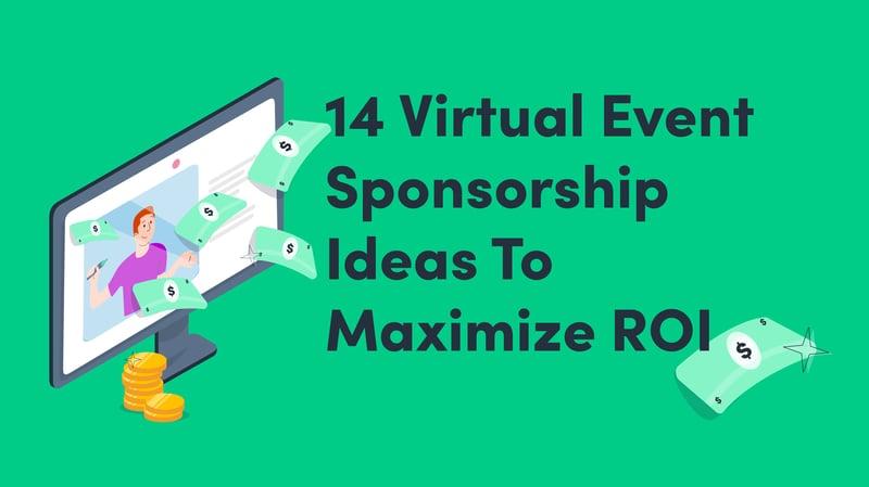 virtual event sponsorship ideas