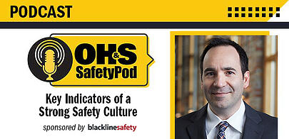 Blackline Safety's Sean Stinson joins the OH&S SafetyPod to share key indicators of a strong safety culture