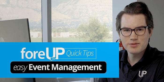 quick tip using foreUP for event management at golf course or club