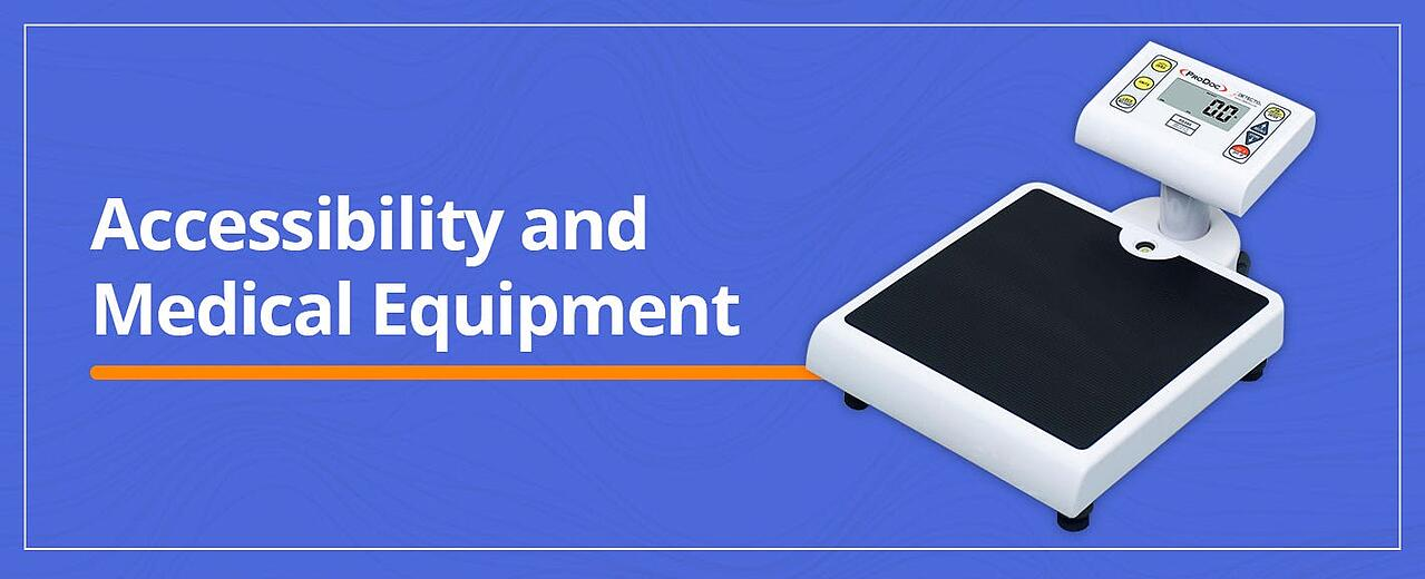 Accessibility & Medical Equipment
