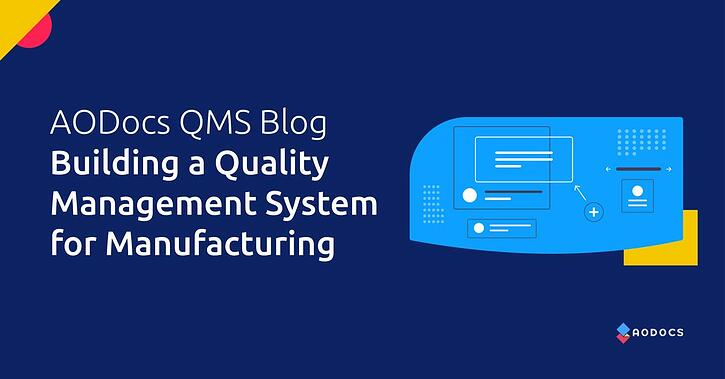 Building a Quality Management System for Manufacturing