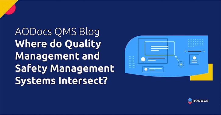 Where do Quality Management and Safety Management Systems Intersect?
