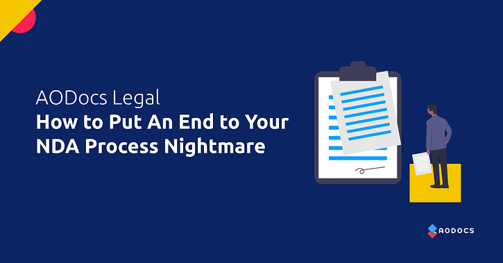 How to Put An End to Your NDA Process Nightmare