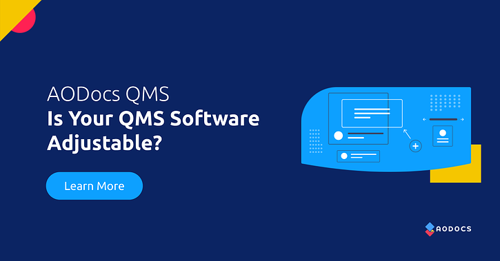 Is Your QMS Software Adjustable?