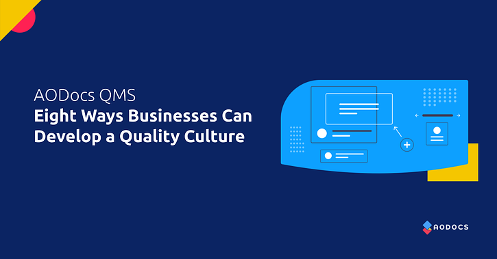 QMS Best Practices: Eight Ways Businesses Can Develop a Quality Culture