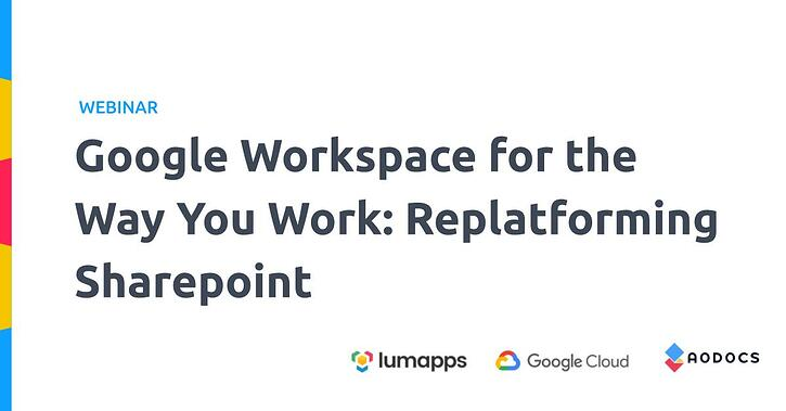"AODocs Collaborates with Maven Wave and LumApps on ""Google Workspace for the Way You Work"" Webinar"