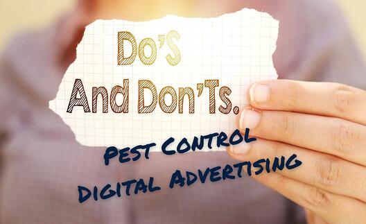 Pest Control Advertising: Top Do's and Don'ts for Effective PPC Ads