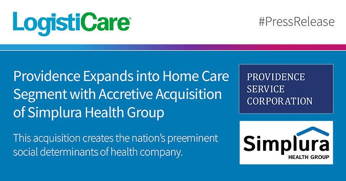 Providence Expands into Home Care Segment with Accretive Acquisition of Simplura Health Group