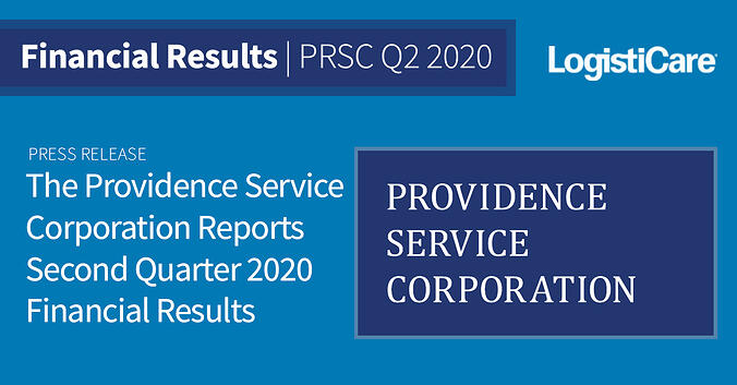 The Providence Service Corporation Reports Second Quarter 2020 Financial Results