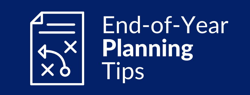 End-of-Year Tax Planning Tips