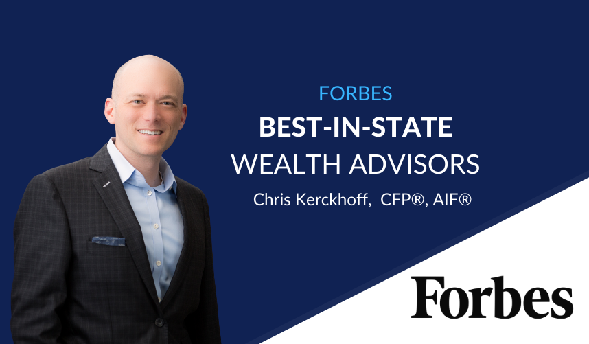 Forbes NamesChris Kerckhoff One of '2021 Best-in-State Wealth Advisor'