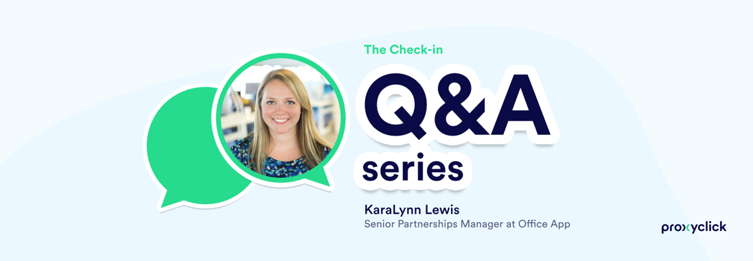 Proxyclick KaraLynn Lewis The Check-in
