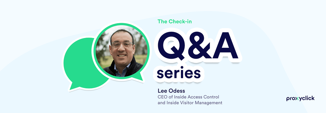 Proxyclick The Check-in series Lee Odess
