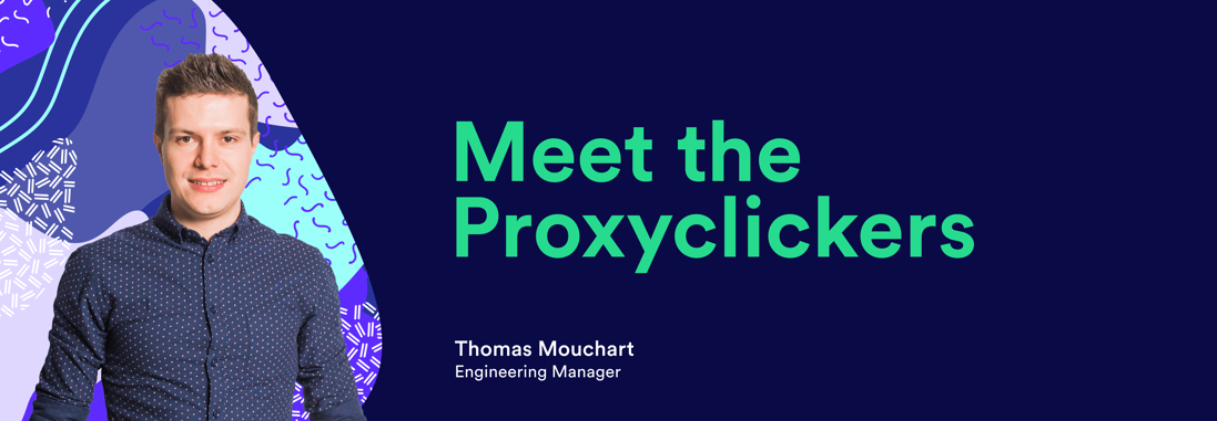 Meet the Proxyclickers Thomas