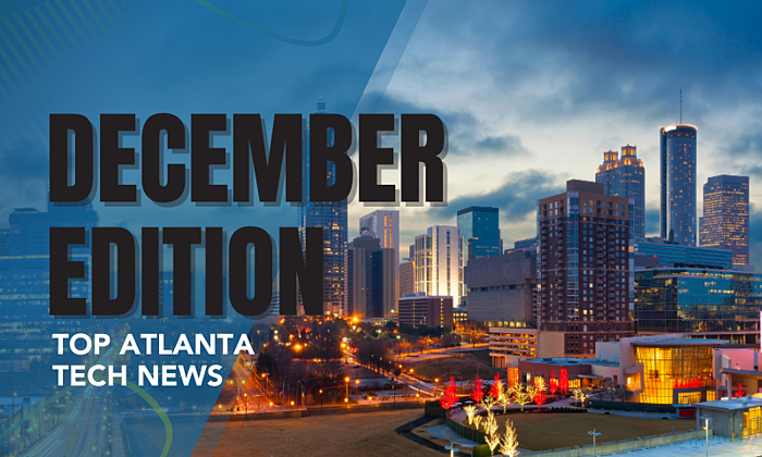 [TechCONNECT] Atlanta Tech News Roundup | December 2020