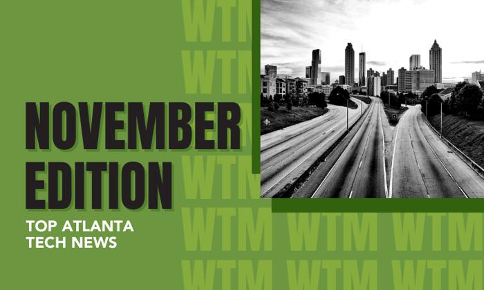 [TechCONNECT] Atlanta Tech News Roundup | November 2020
