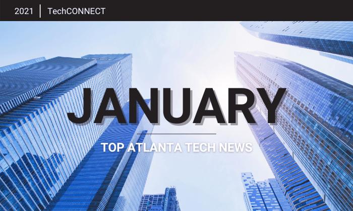 Atlanta Tech News Roundup | January 2021