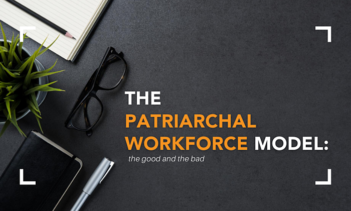 The Patriarchal Workforce Model