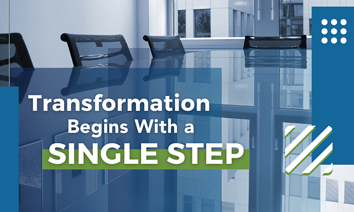 Transformation Begins With a Single Step
