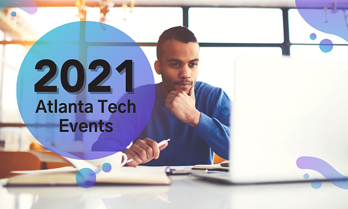 Top Atlanta Tech Events to Attend in 2021
