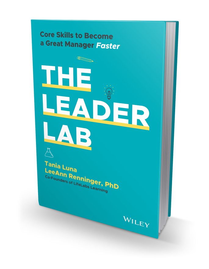 book cover of The Leader Lab by Tania Luna and LeeAnn Renninger, PhD