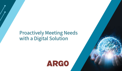 proactively meeting needs with a digital solution