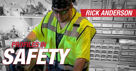 PROFILES IN SAFETY - Rick Anderson