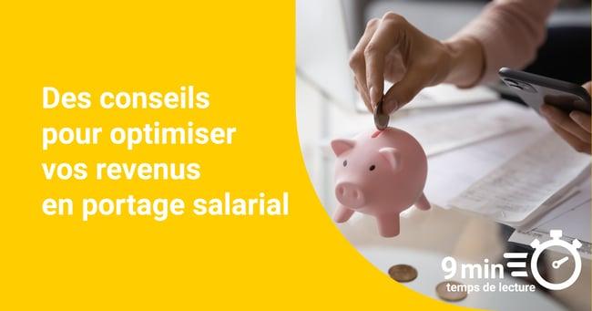 Des conseils pour optimiser vos revenus en portage salarial