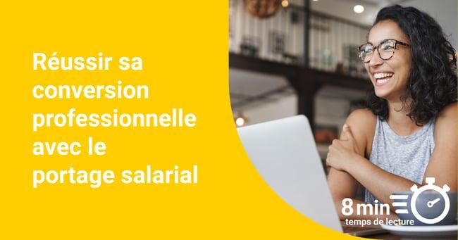 Réussir sa conversion professionnelle avec le portage salarial