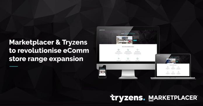 Marketplacer & Tryzens Partnership to Revolutionise eComm Store Range Expansion